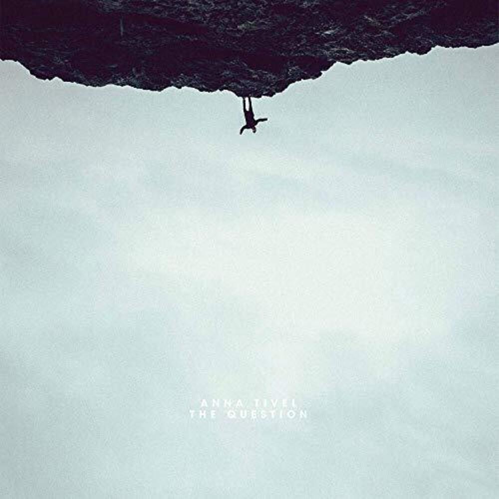 Anna Tivel - The Question