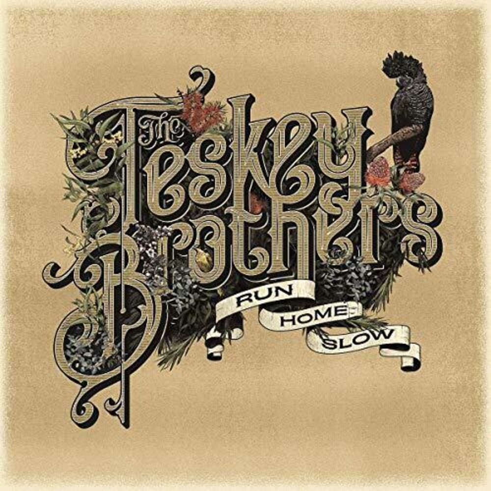 The Teskey Brothers - Run Home Slow [Import LP]