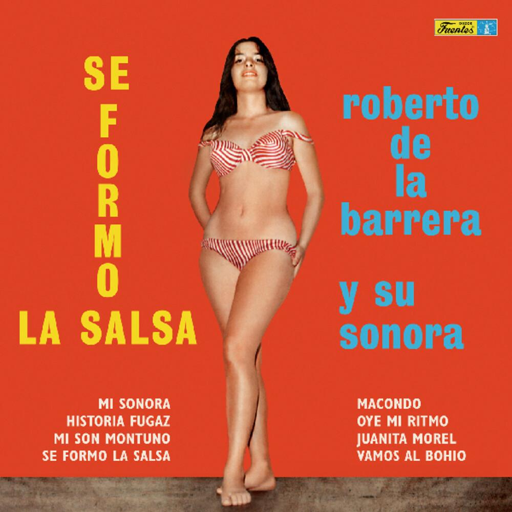 Roberto Barrera De La & Su Sonora - Se Formo La Salsa