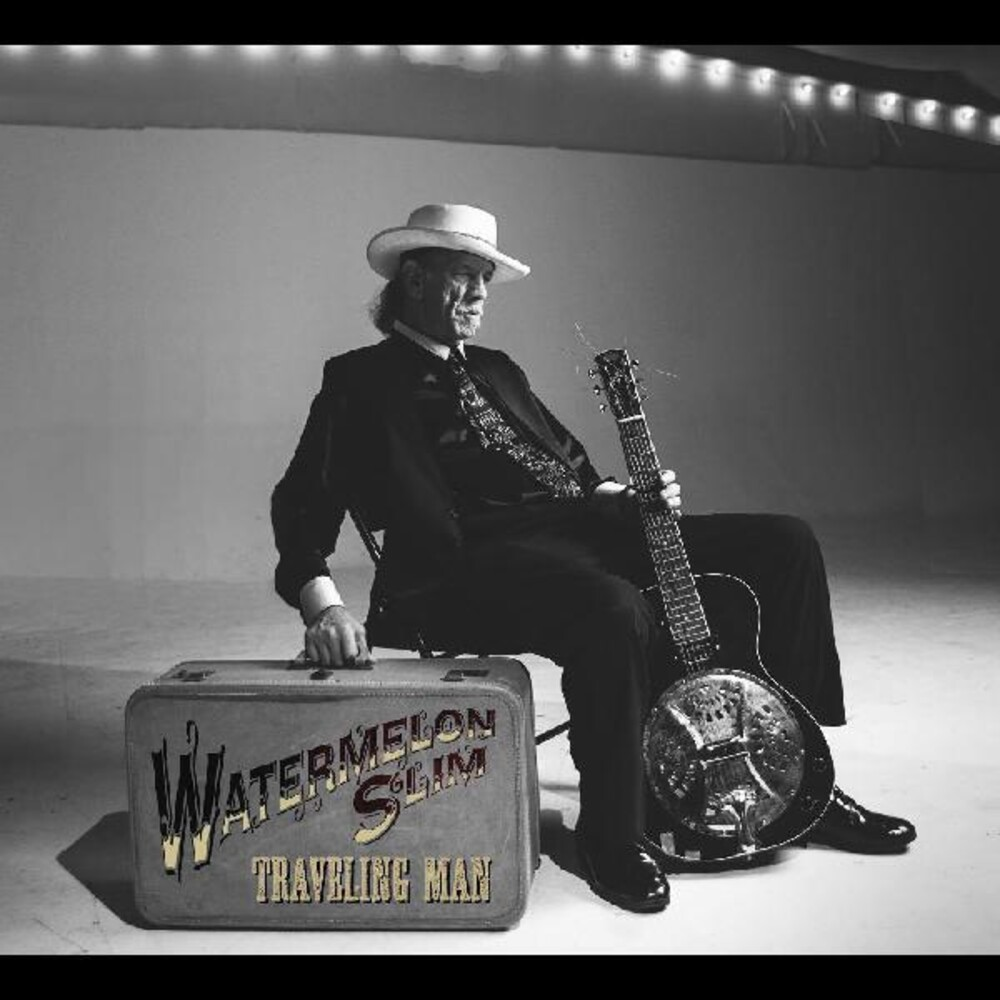 Watermelon Slim - Traveling Man [Download Included]