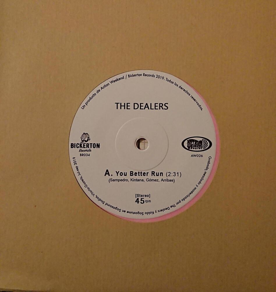 Dealers - You Better Run