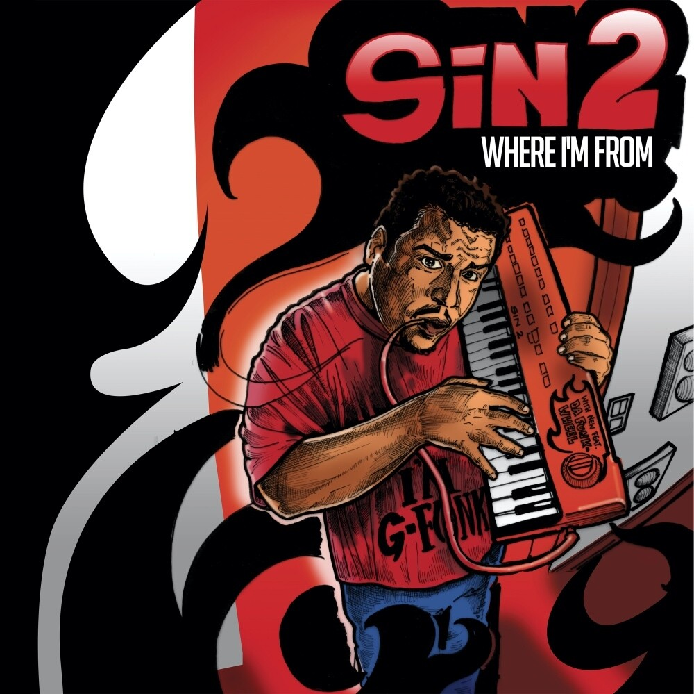 Sin2 - Where I'm From