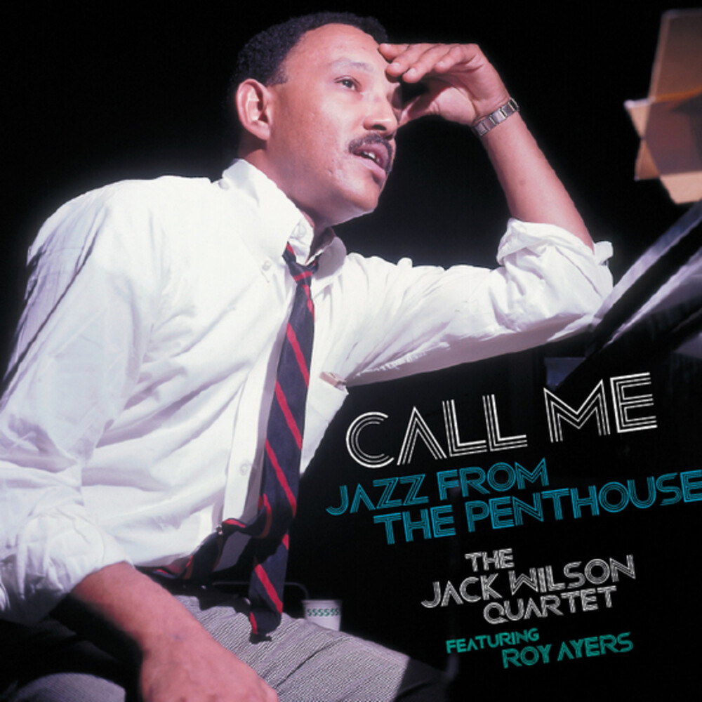 Jack Wilson / Ayers,Roy - Call Me: Jazz From The Penthouse (Blue) (Gate)