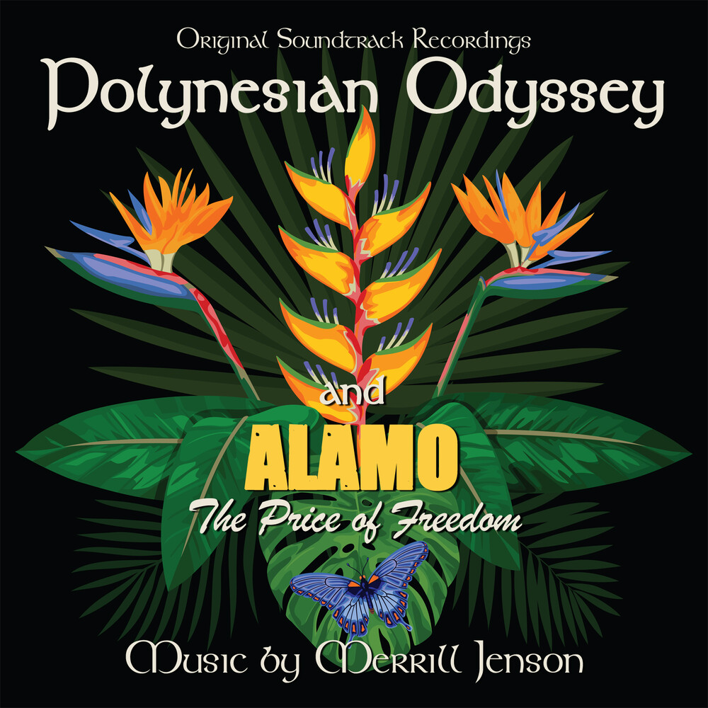 Merrill Jensen - Polynesian Odyssey / Alamo: The Price Of Freedom