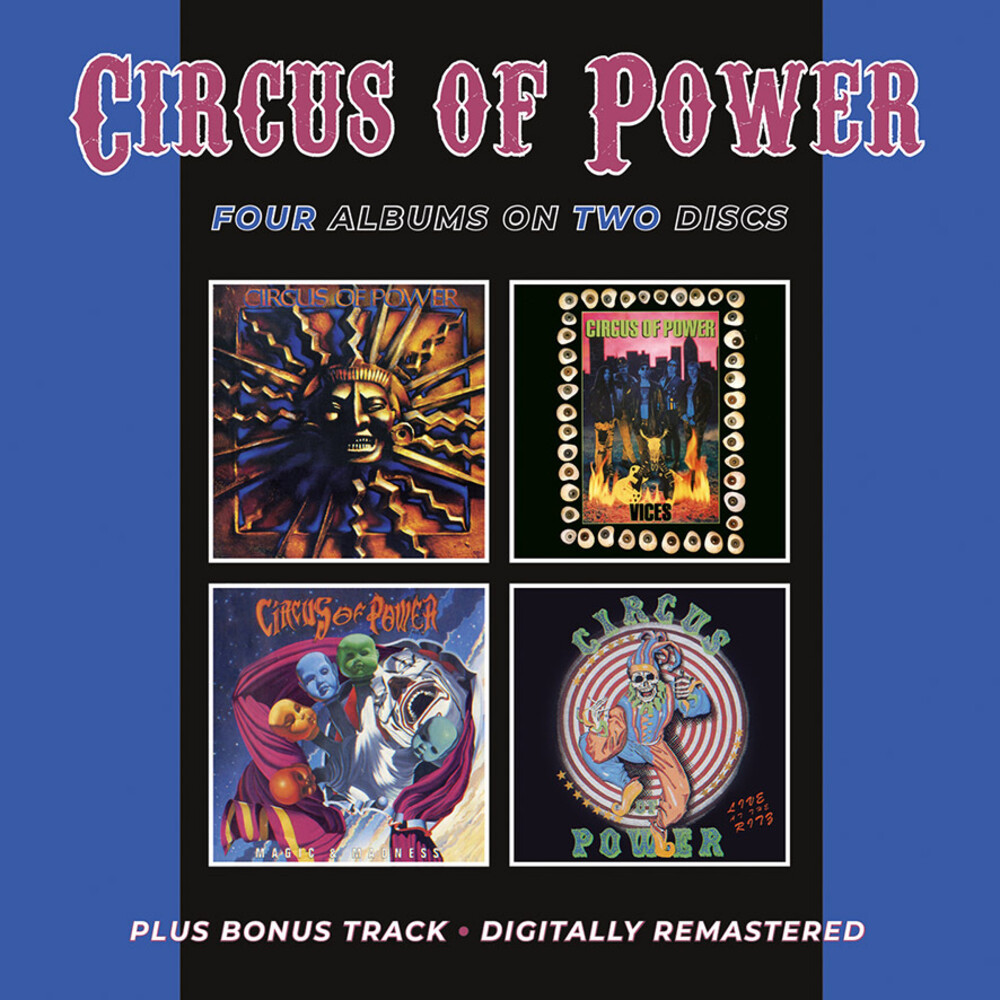 Circus Of Power - Circus Of Power / Vices / Magic & Madness / Live