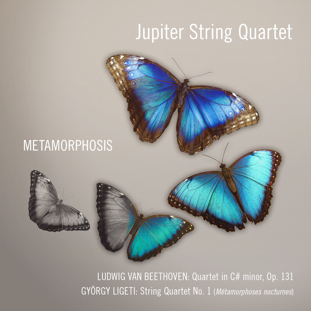 The Jupiter String Quartet - Beethoven Quartet: Op. 131- Ligerti String Quartet: No. 1 (Metamorphosis)