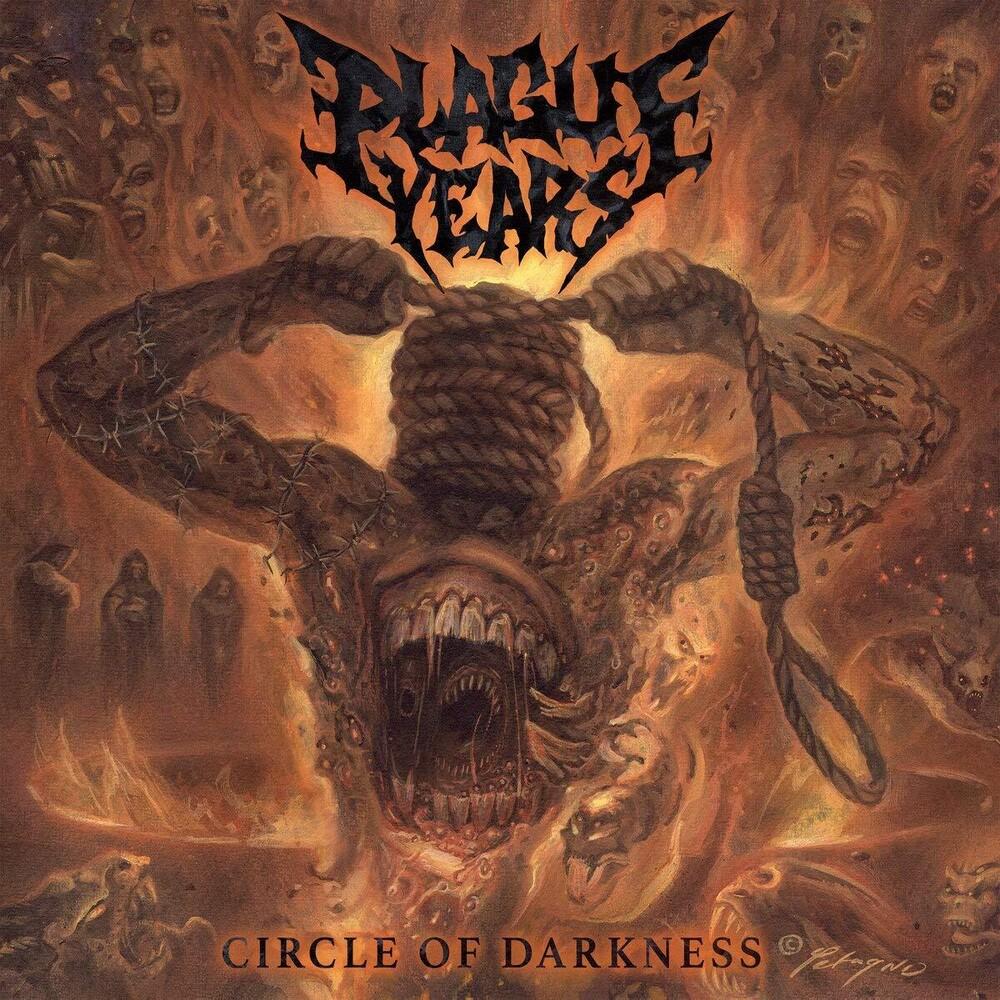 Plague Years - Circle Of Darkness