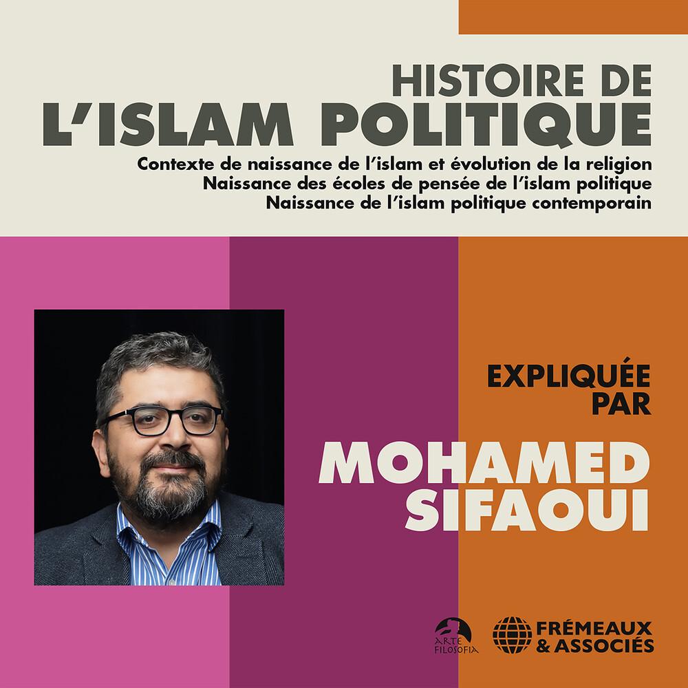 Sifaoui - Histoire De L'islam Politique (3pk)