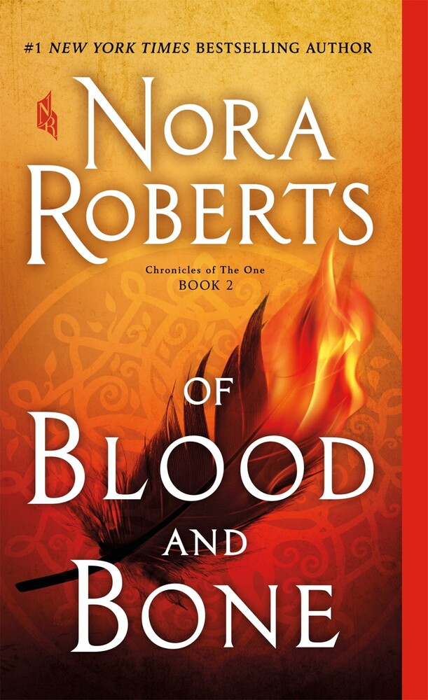 Roberts, Nora - Of Blood and Bone: Chronicles of The One, Book 2