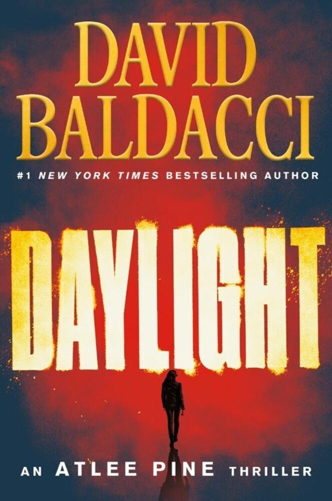 - Daylight: An Atlee Pine Thriller