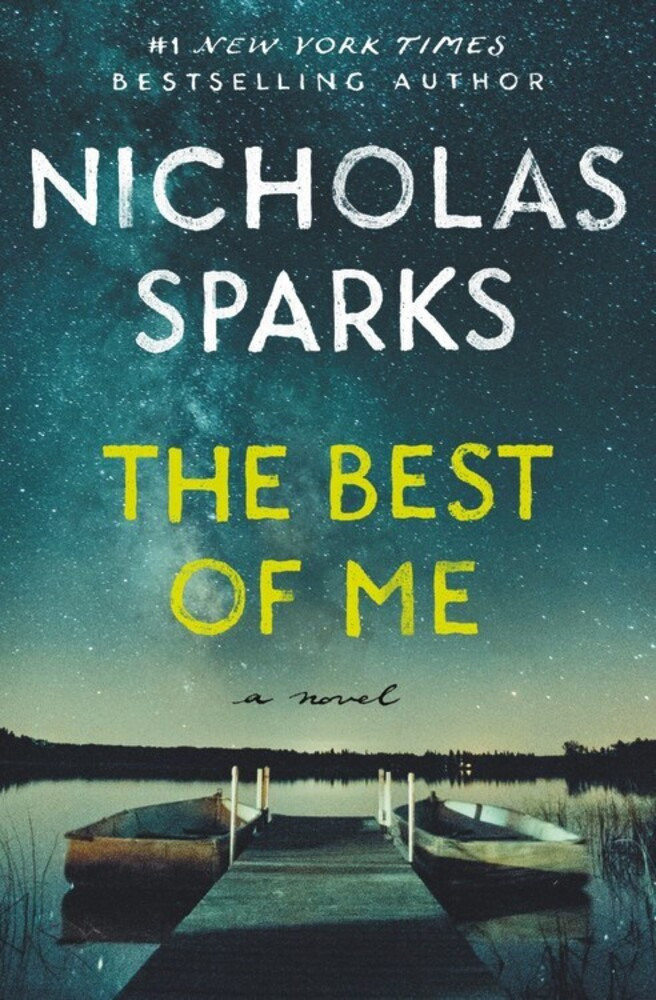 Sparks, Nicholas - The Best of Me: A Novel