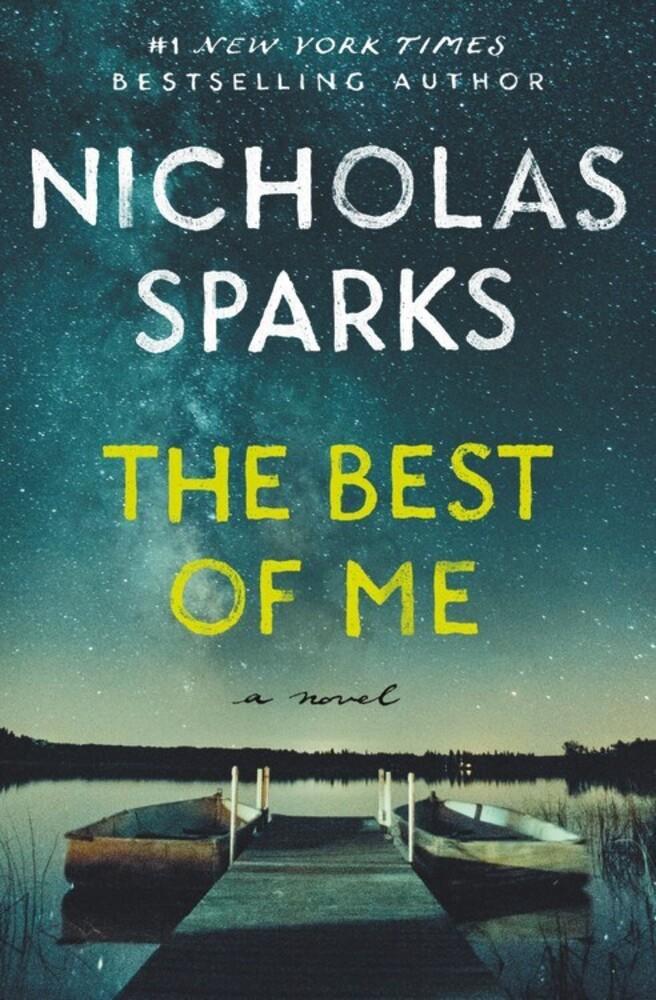 Sparks, Nicholas - The Best of Me: A Novel
