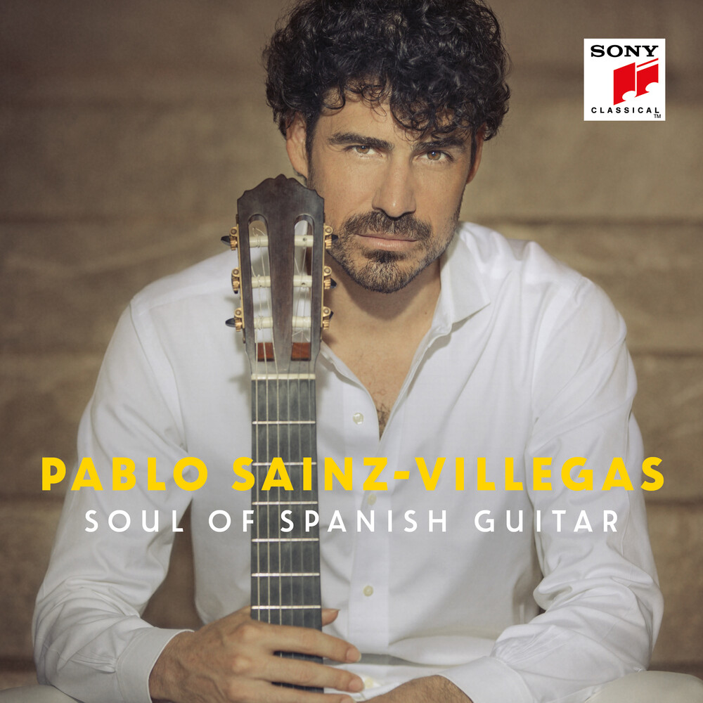 Sainz-Villegas - Soul of Spanish Guitar