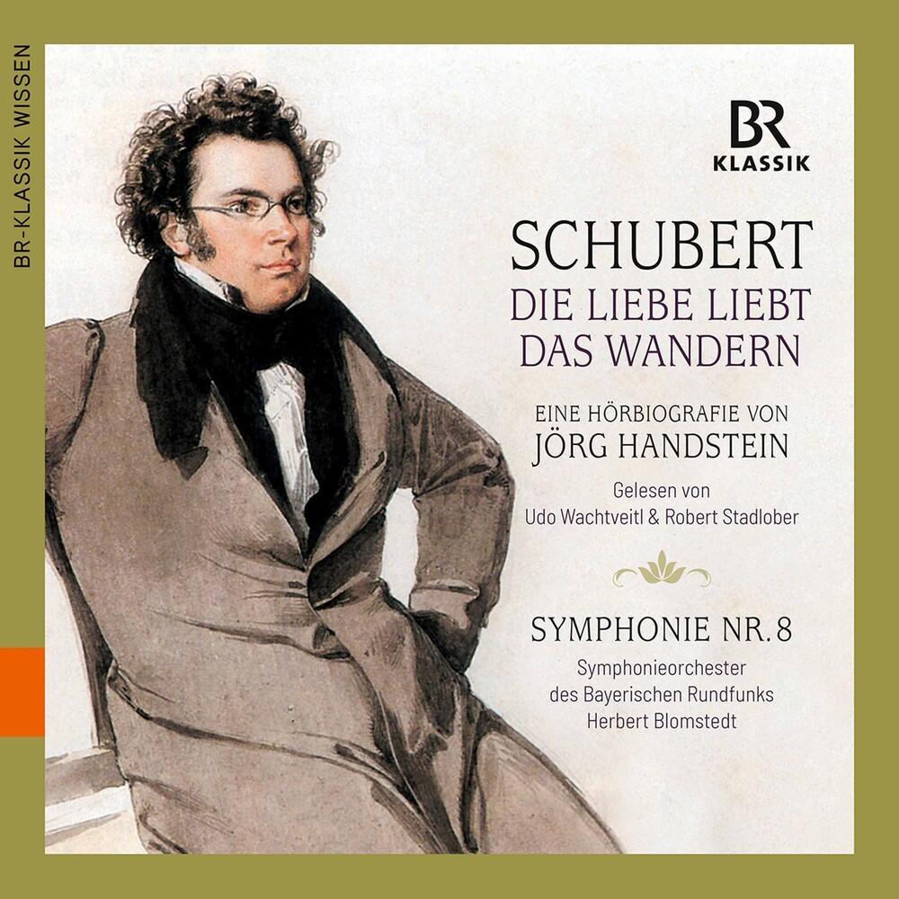Schubert / Stadlober / Blomstedt - Die Liebe Liebt Das Wandern