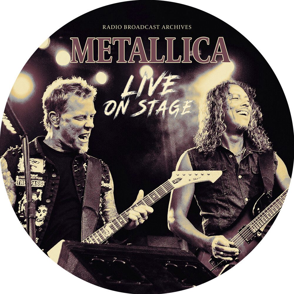 Metallica - Live On Stage [Indie Exclusive] [Limited Edition] (Pict) [Indie Exclusive]