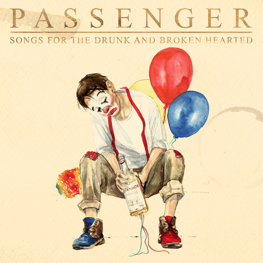 Passenger - Songs For The Drunk And Broken Hearted [Deluxe 2LP]