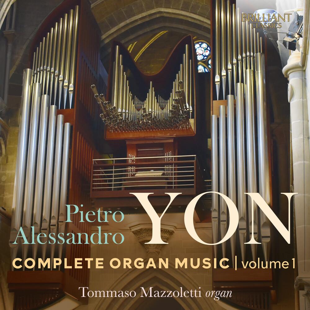 Yon / Mazzoletti - Complete Organ Music 1 (3pk)