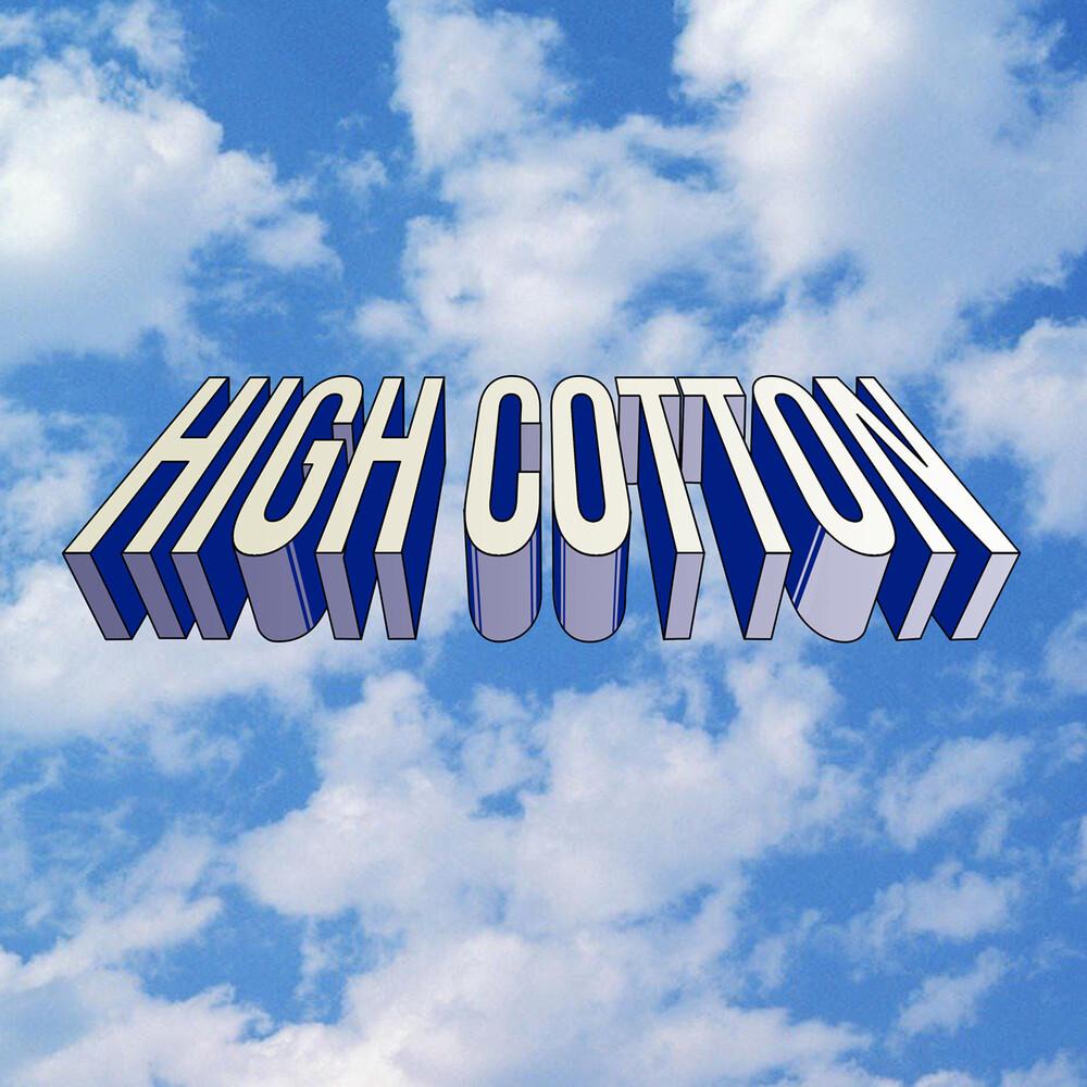 High Cotton - High Cotton (Mod)
