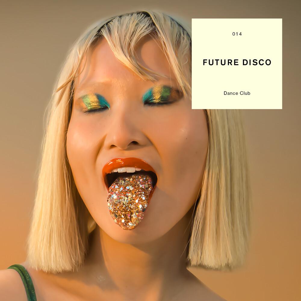 Future Disco Dance Club / Various - Future Disco Dance Club / Various