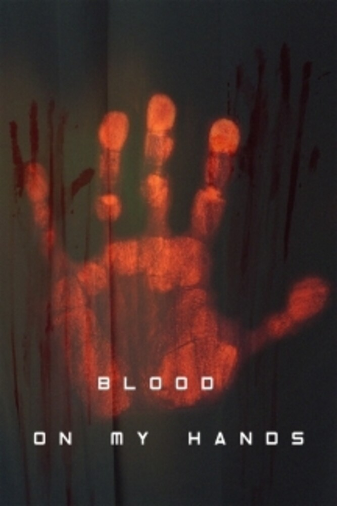 - Blood On My Hands