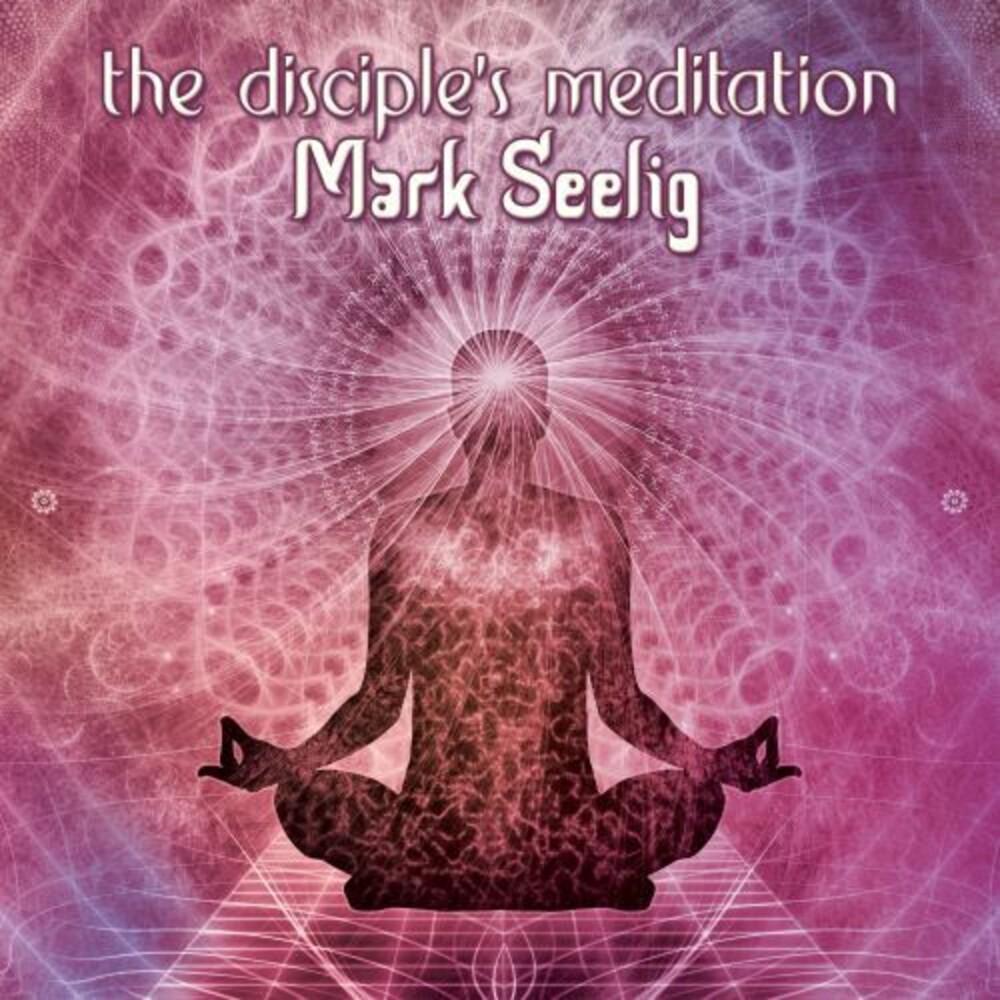 - The Disciple's Meditation
