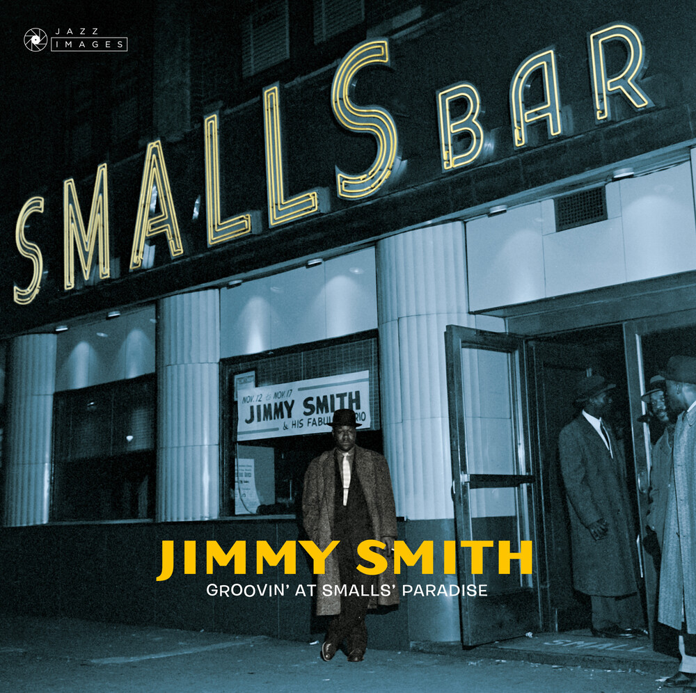 Jimmy Smith - Groovin At Small's Paradise (Gate) [180 Gram] (Spa)