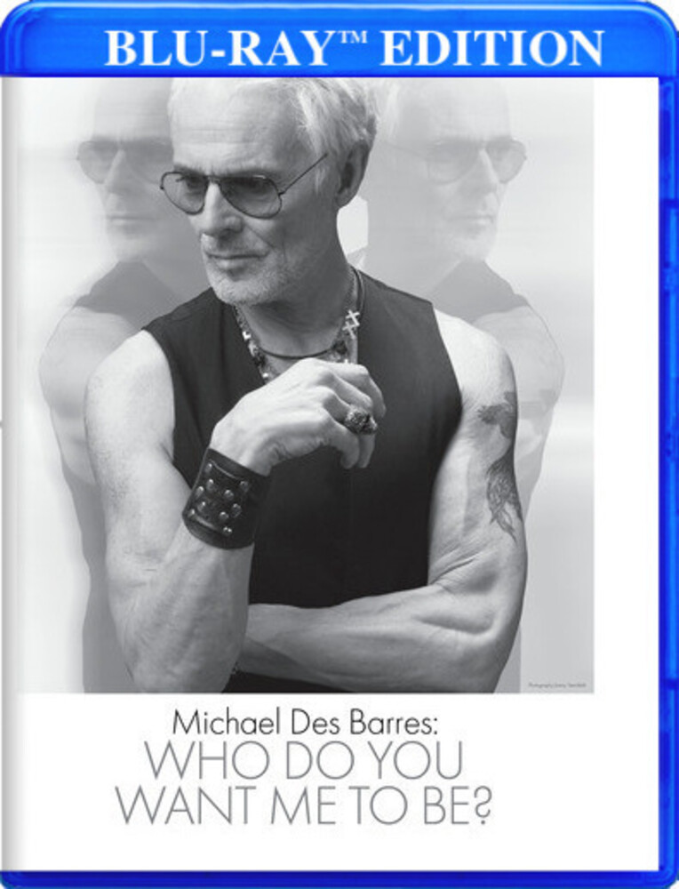 - Michael Des Barres: Who Do You Want Me To Be