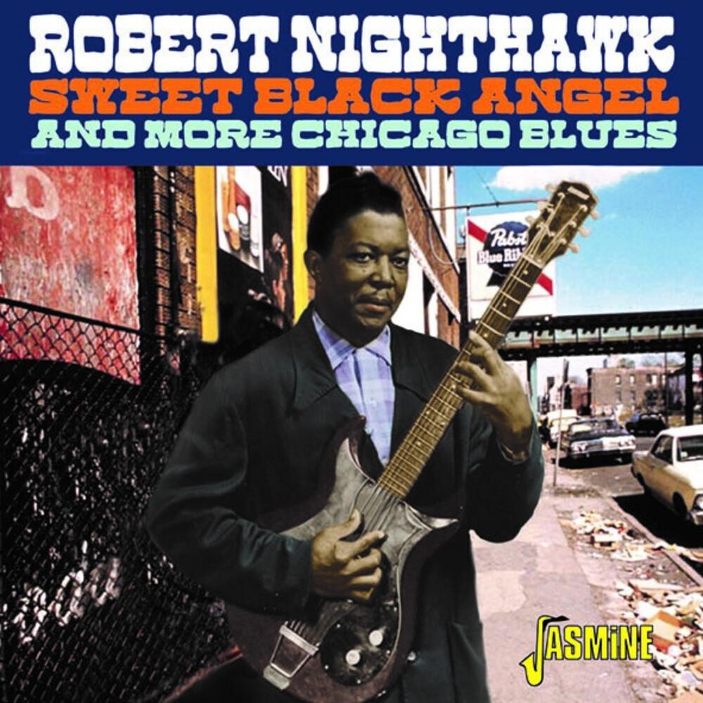 Robert Nighthawk - Sweet Black Angel & More Chicago Blues (Uk)