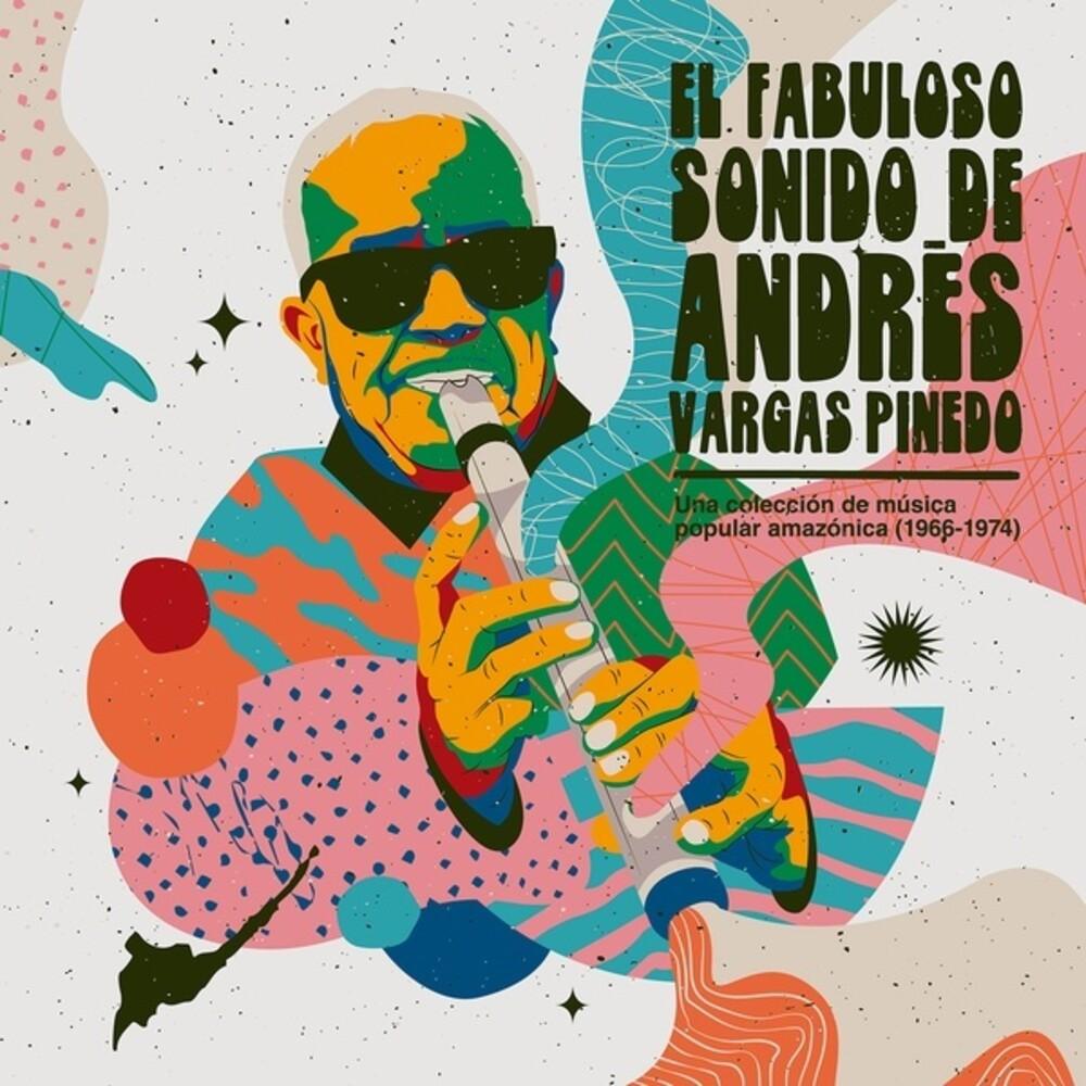 Andres Pinedo  Vargas - El Fabuloso Sonido De Andres Vargas Pinedo