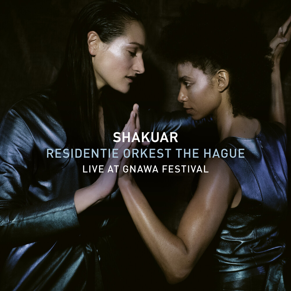 Fillali / Shakuar / Residentie Orkest The Hague - Live At Gnawa Festival