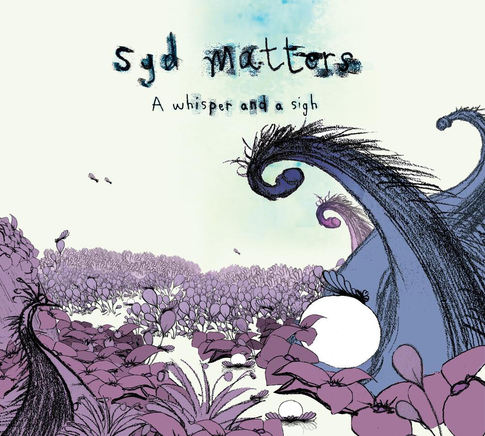 Syd Matters - Whisper & A Sigh (Uk)