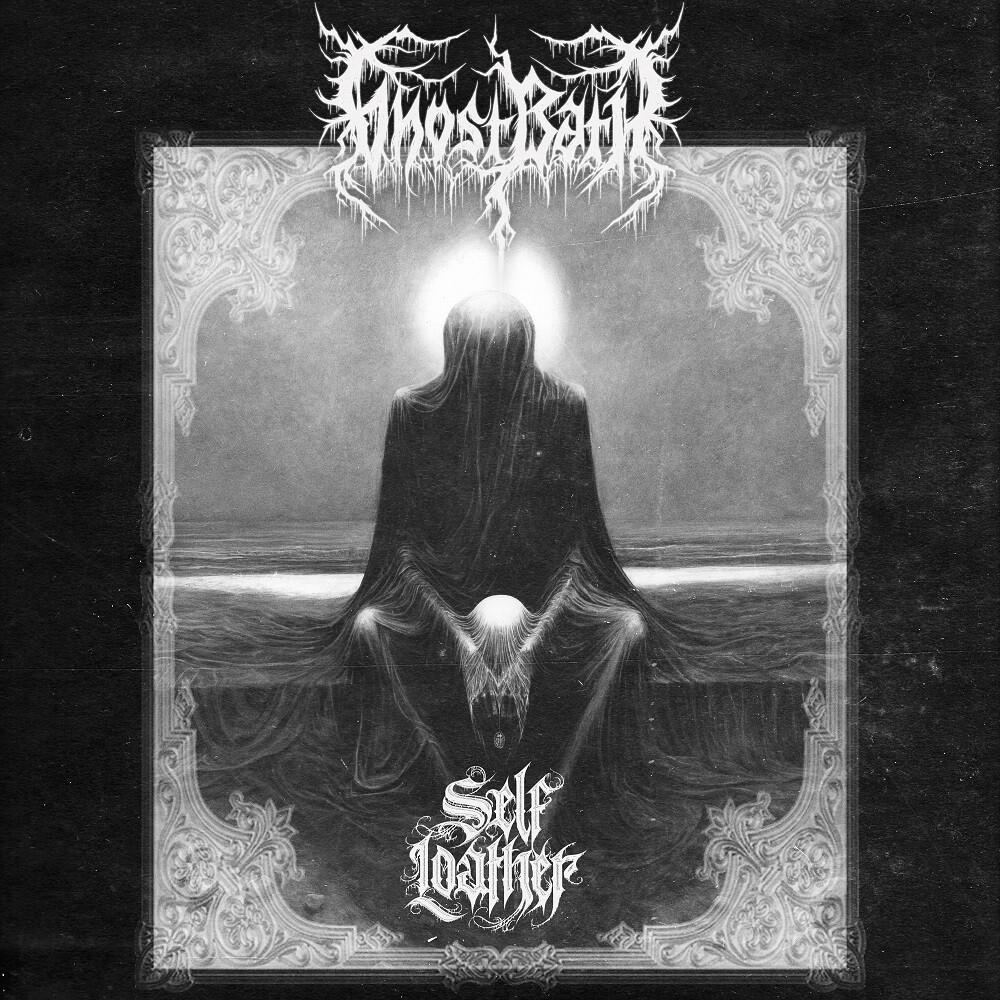 Ghost Bath - Self Loather