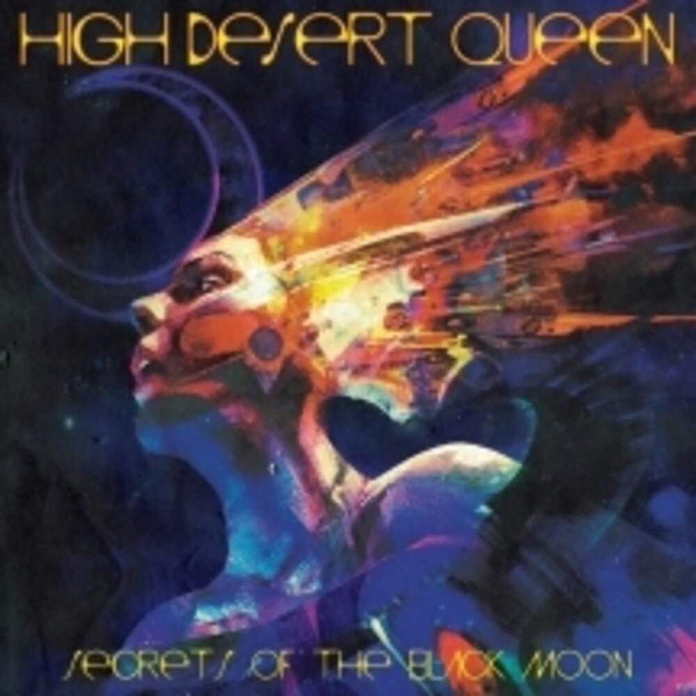 High Desert Queen - Secrets Of The Black Moon
