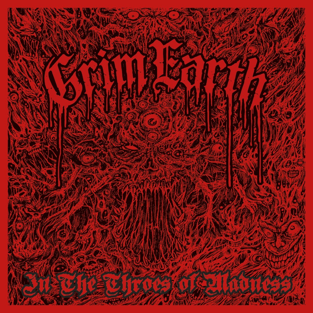 Grim Earth - In The Throes Of Madness