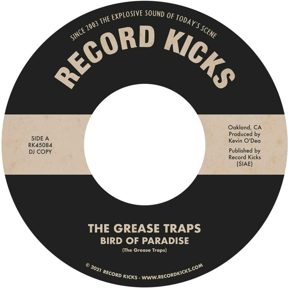 Grease Traps - Bird of Paradise / More & More (and More)