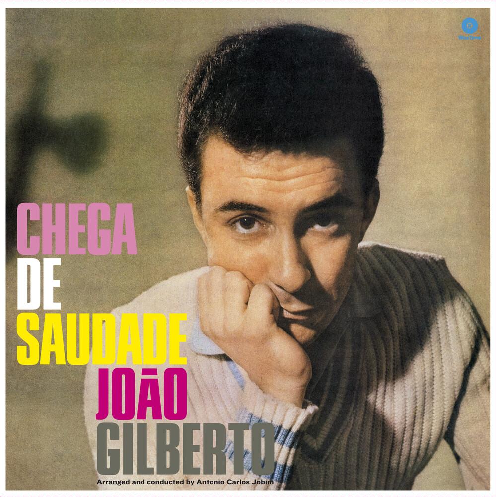 Joao Gilberto - Chega De Saudade (Bonus Tracks) [180 Gram] (Spa)