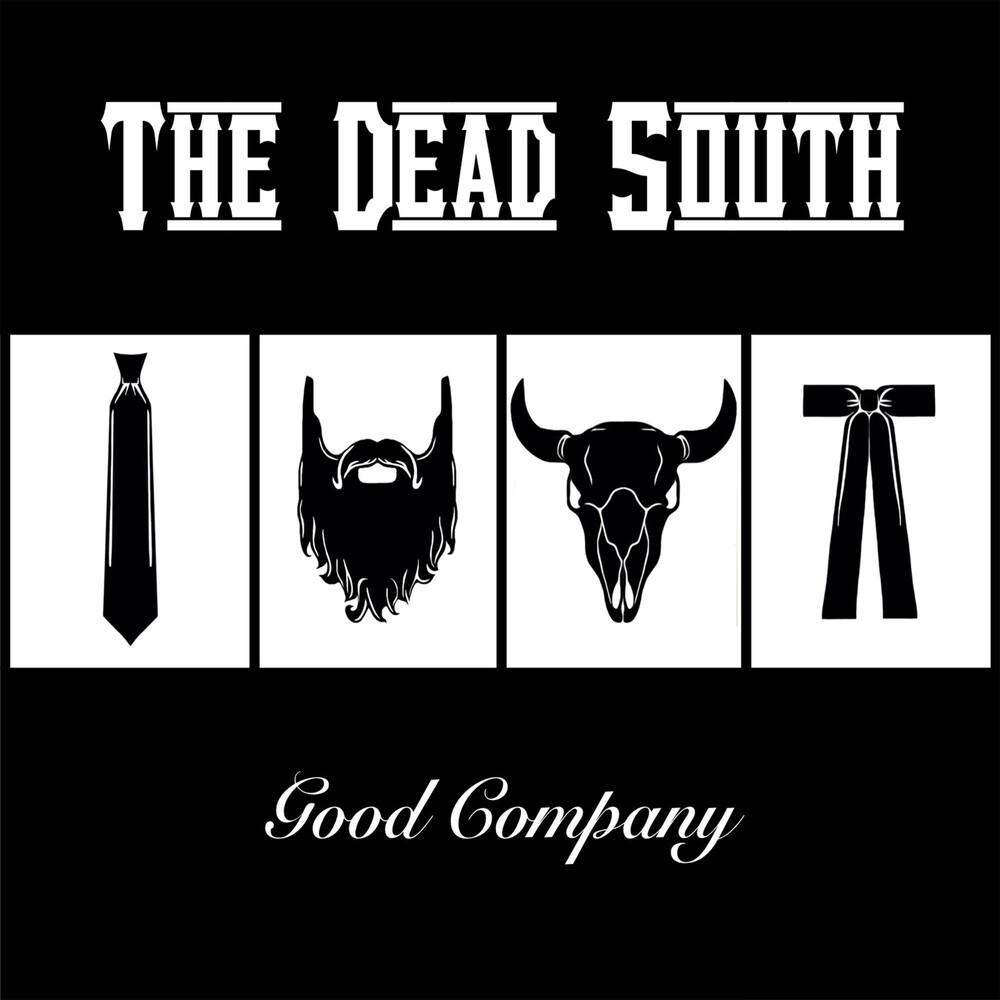 The Dead South - Good Company [LP]