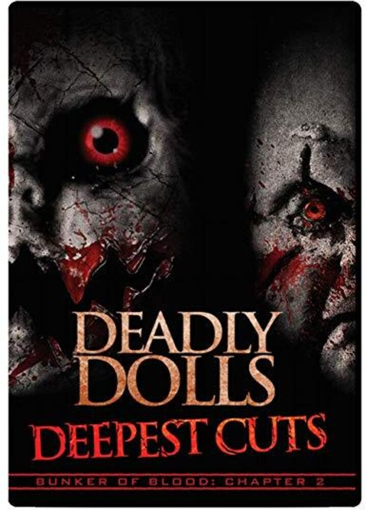 - Bunker Of Blood 02: Deadly Dolls: Deepest Cuts