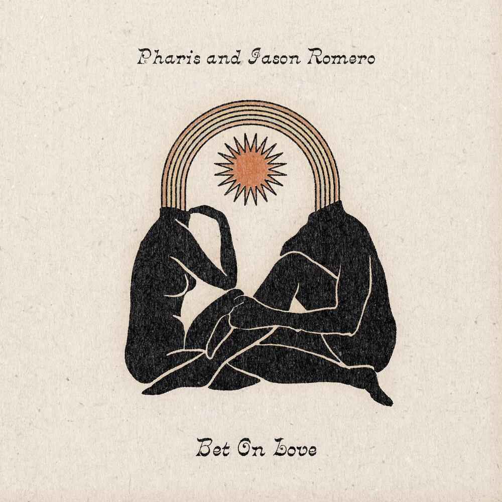 Pharis & Jason Romero - Bet On Love