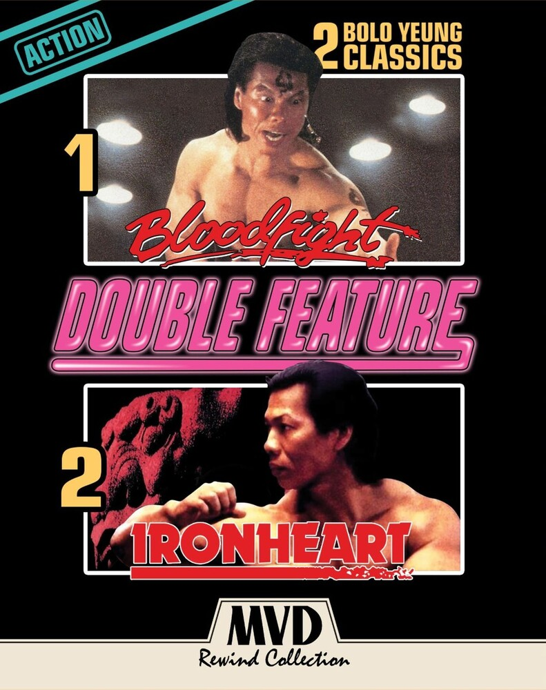 - Bloodfight & Ironheart (Bolo Yeung Double Feature)