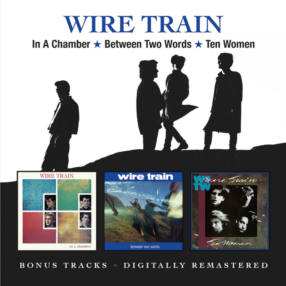 Wire Train - In A Chamber / Between Two Words / Ten Women (Uk)