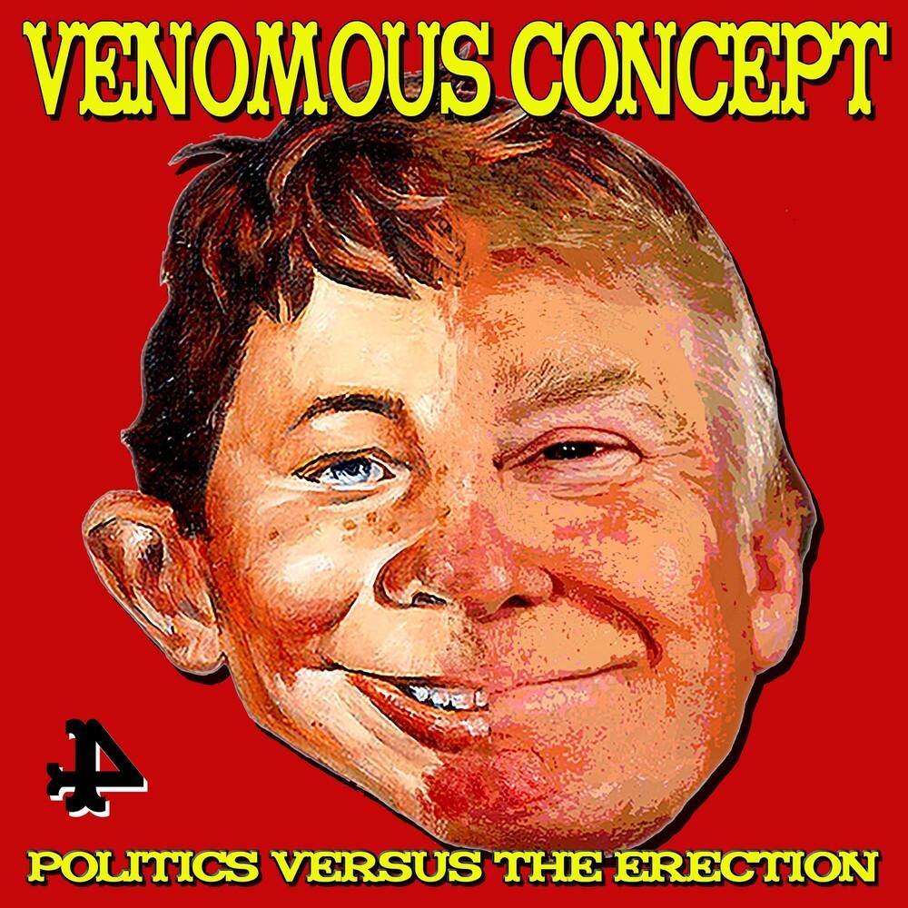 Venomous Concept - Politics Versus The Erection [LP]