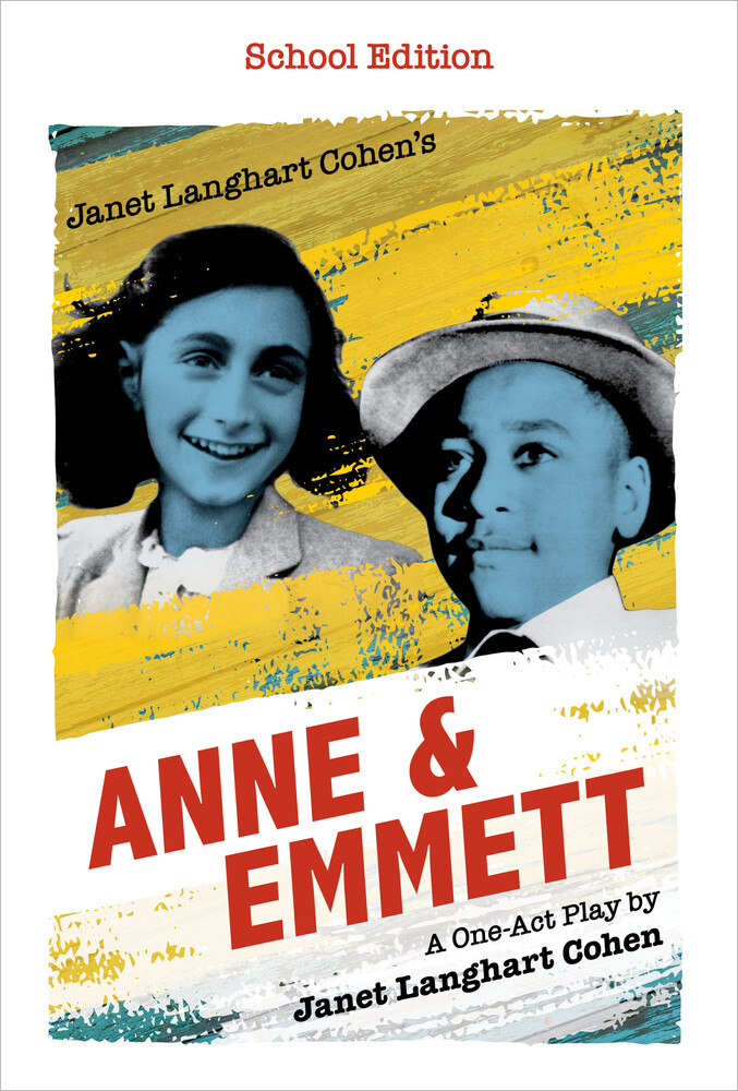 - Janet Langhart Cohen's Anne & Emmett: A One-Act Play, School Edition