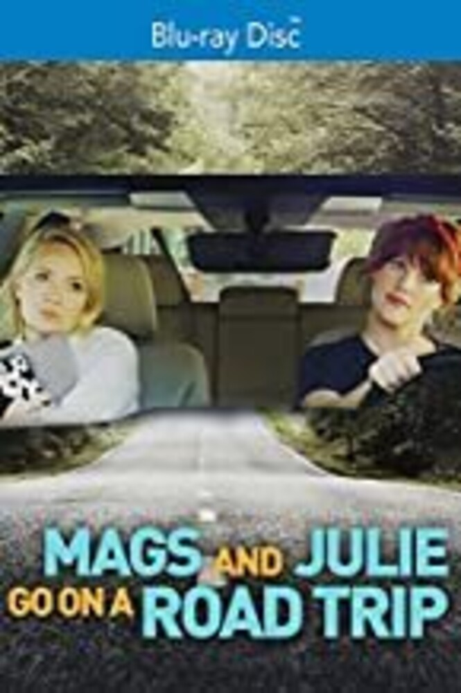 - Mags and Julie Go On A Road Trip