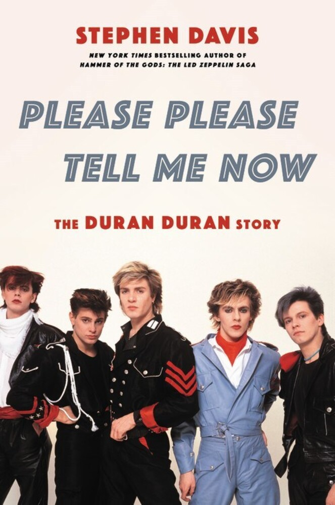 - Please Please Tell Me Now: The Duran Duran Story