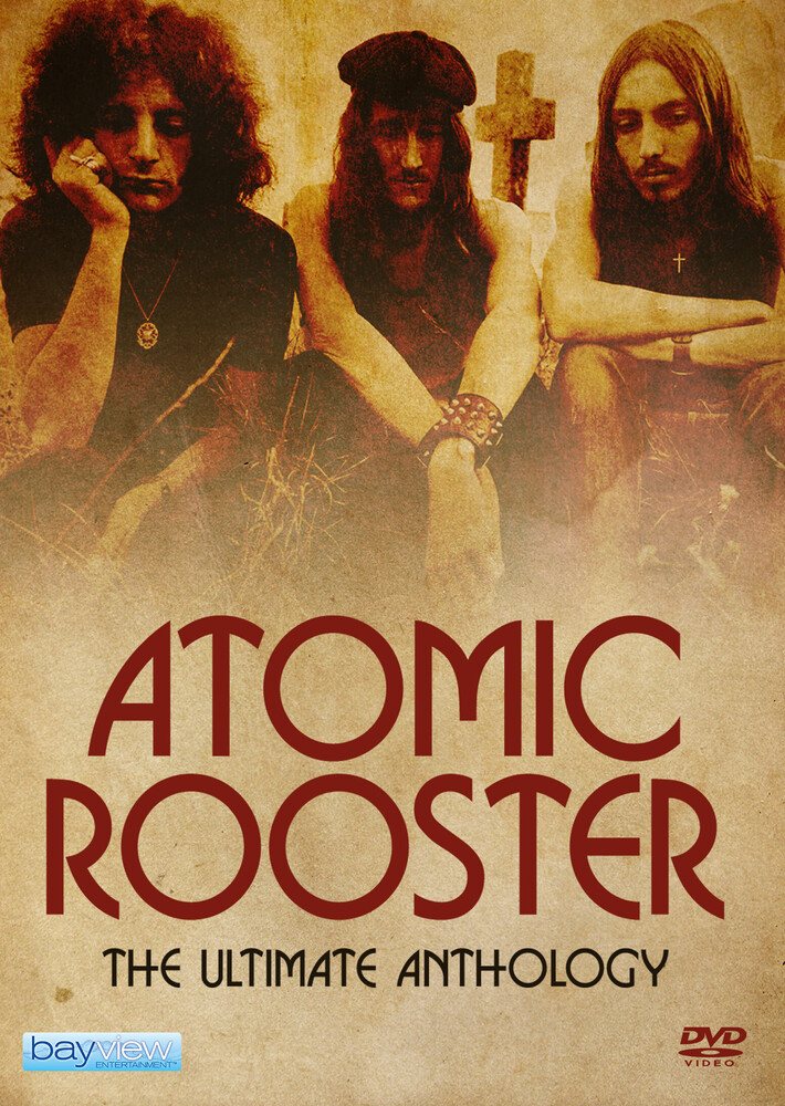 Atomic Rooster: Ultimate Anthology - Atomic Rooster: Ultimate Anthology