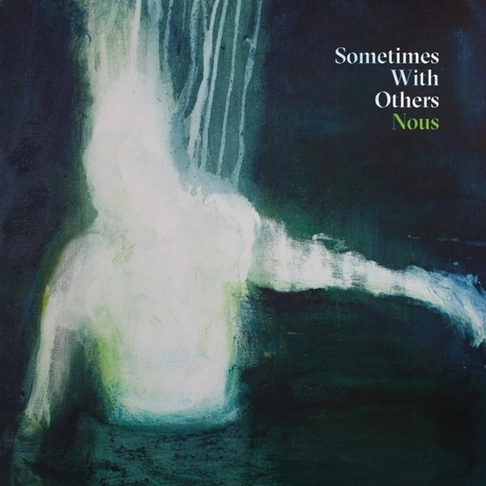 Sometimes With Others - NOUS