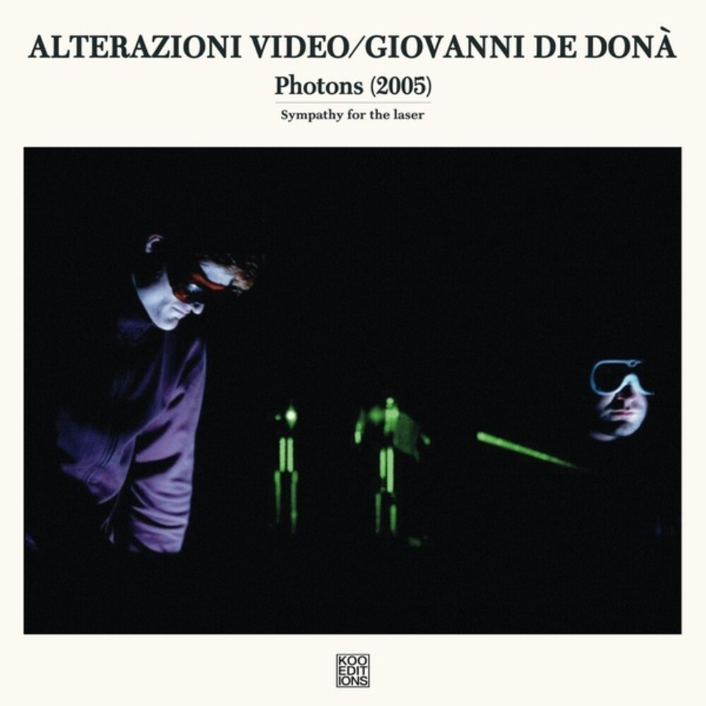 Alterazioni Video / Giovanni De Dona - Photons