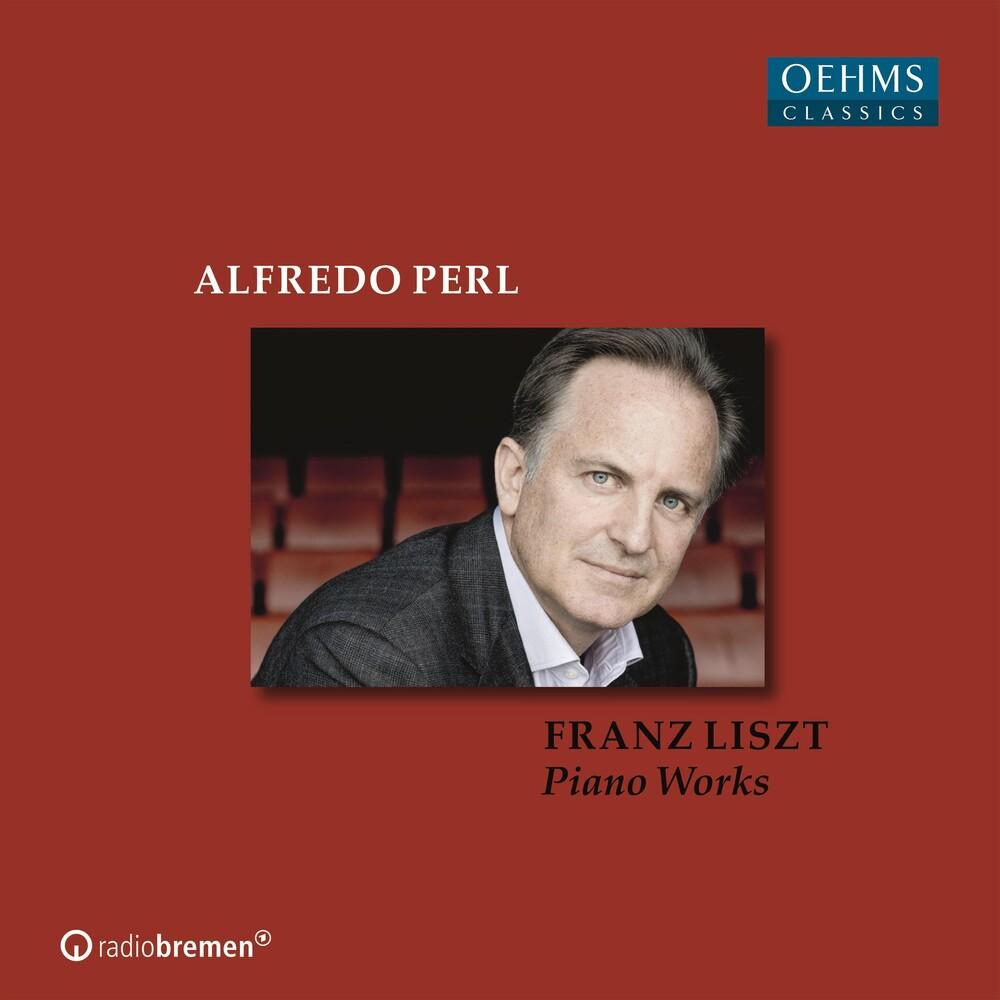 Alfredo Perl - Liszt Piano Works