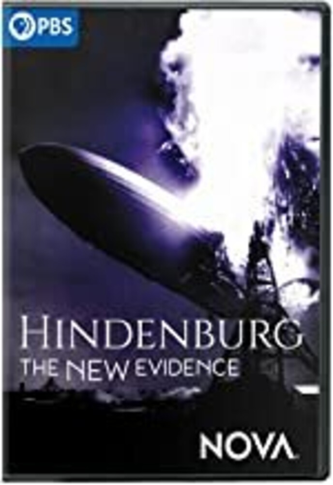 - NOVA: Hindenburg - The New Evidence